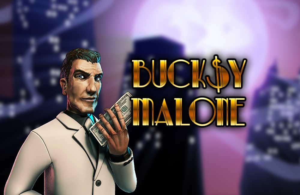 Spiele Bucksy Malone - Video Slots Online